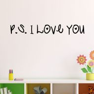 Decal the Walls P.S. I Love You Vinyl Wall Decal - 20 Colors to Choose